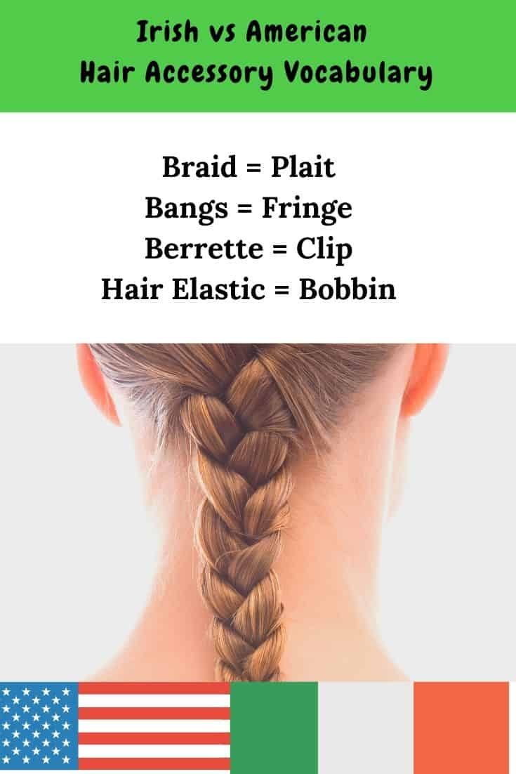 Words used for hair styles and hair accessories in Ireland and America