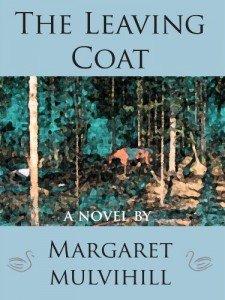 The Leaving Coat by Margaret Mulvihill