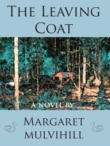 The Leaving Coat by Margaret Mulvihill