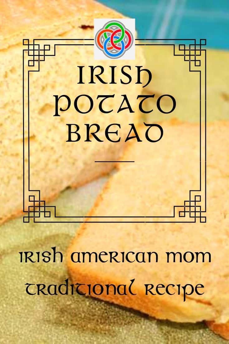 Irish potato bread made with a yeast dough.