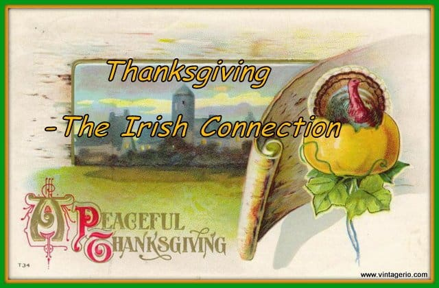 Thanksgiving – The Irish Connection