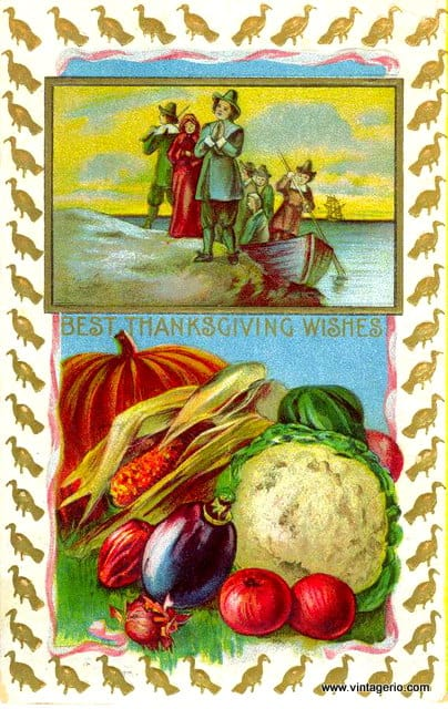 Best Thanksgiving wishes on a vintage greeting card featuring fall foods and pilgrims