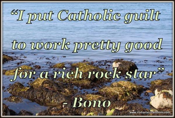 Bono - Guilt Quote