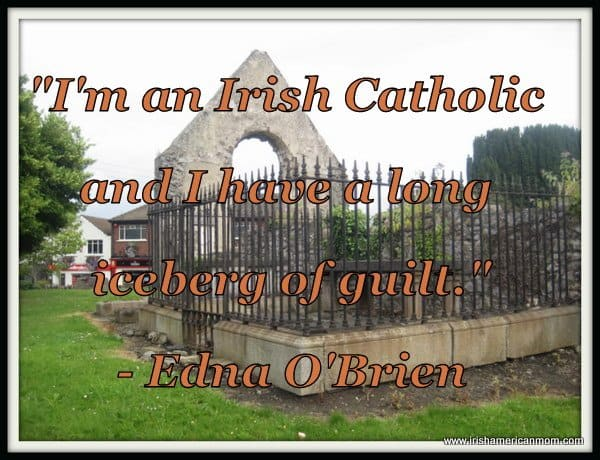 Edna O'Brien - Guilt Quote