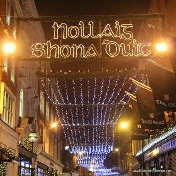 Christmas lights saying Nollaig Shona Duit in Dublin
