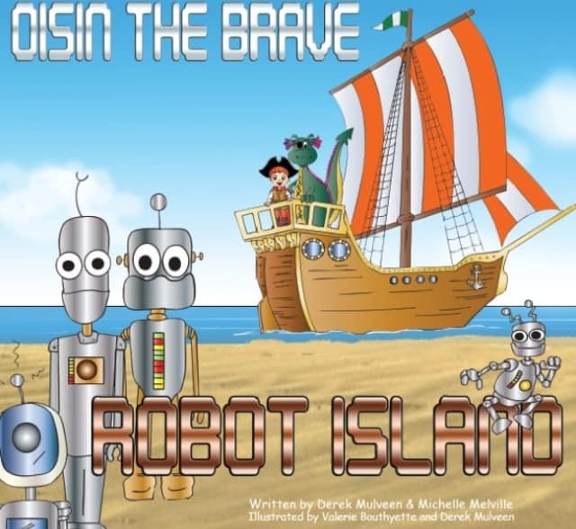 Oisin the Brave on Robot Island