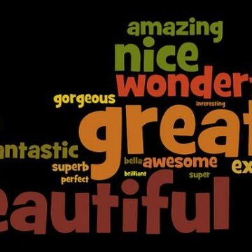 Adjective cloud with words like amazing, beautiful and great