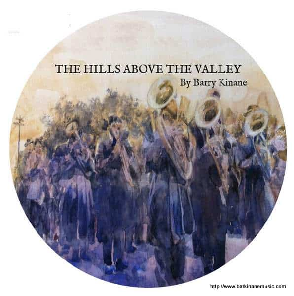 The Hills Above The Valley by Barry Kinane