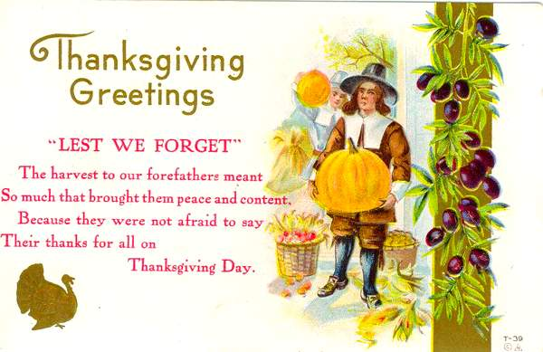 Text on a vintage thanksgiving card featuring a pilgrim with a pumpkin