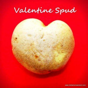 Irish potato shaped like a heart