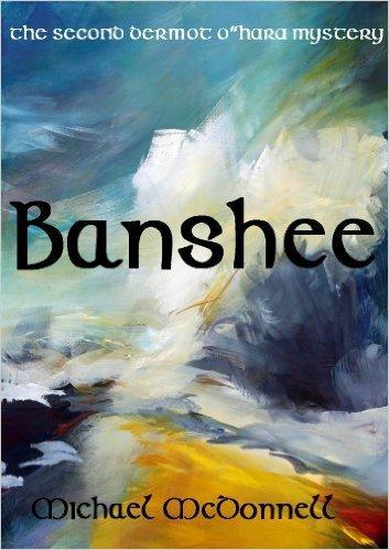 Banshee a Dermot O'Hara Mystery
