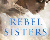 Rebel Sisters By Marita Conlan McKenna Plus A Book Giveaway