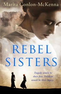 Cover for Rebel Sisters by Marita Conlon McKenna