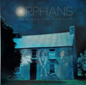 Book cover for the book Orphans by Joan Cusack Handler