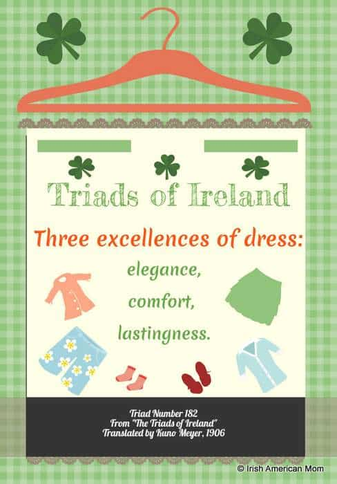Three excellences of dress from the Triads of Ireland