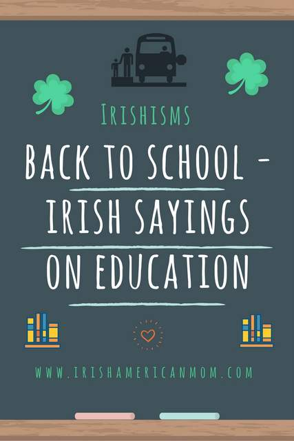 Irish sayings about education