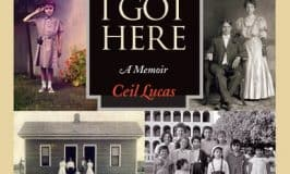 How I Got Here A Memoir by Ceil Lucas