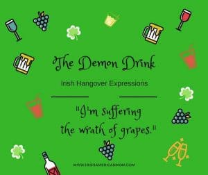 Green graphic with drink elements for the saying I'm suffering the wrath of grapes