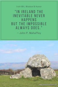 Inevitable and impossible saying from Ireland