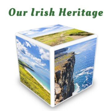 A photo cube featuring scenes from Ireland in a graphic for our Irish heritage