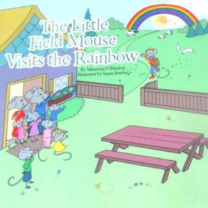 Fieldmouse visits the rainbow