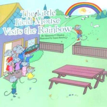 Book cover featuring a mouse family, a house, a bench and a rainbow