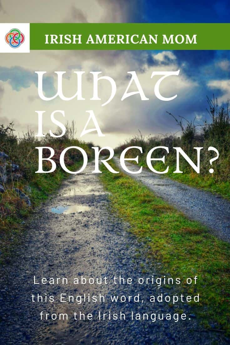 Discover the Gaelic or Irish language origins of this word for a road.