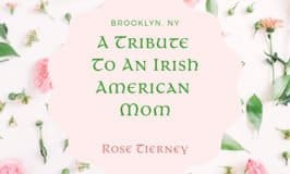 Rose buds and leaves on a graphic for a tribute to an Irish American Mom