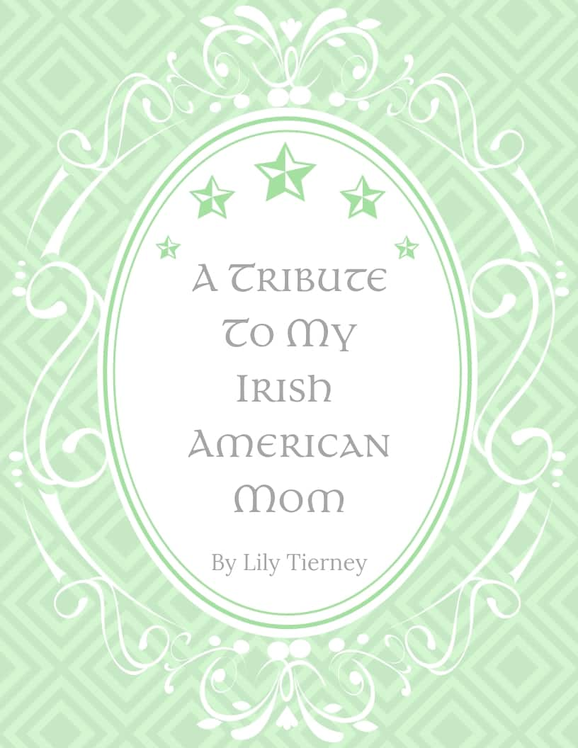 Green framed graphic for a tribute to an Irish American Mom