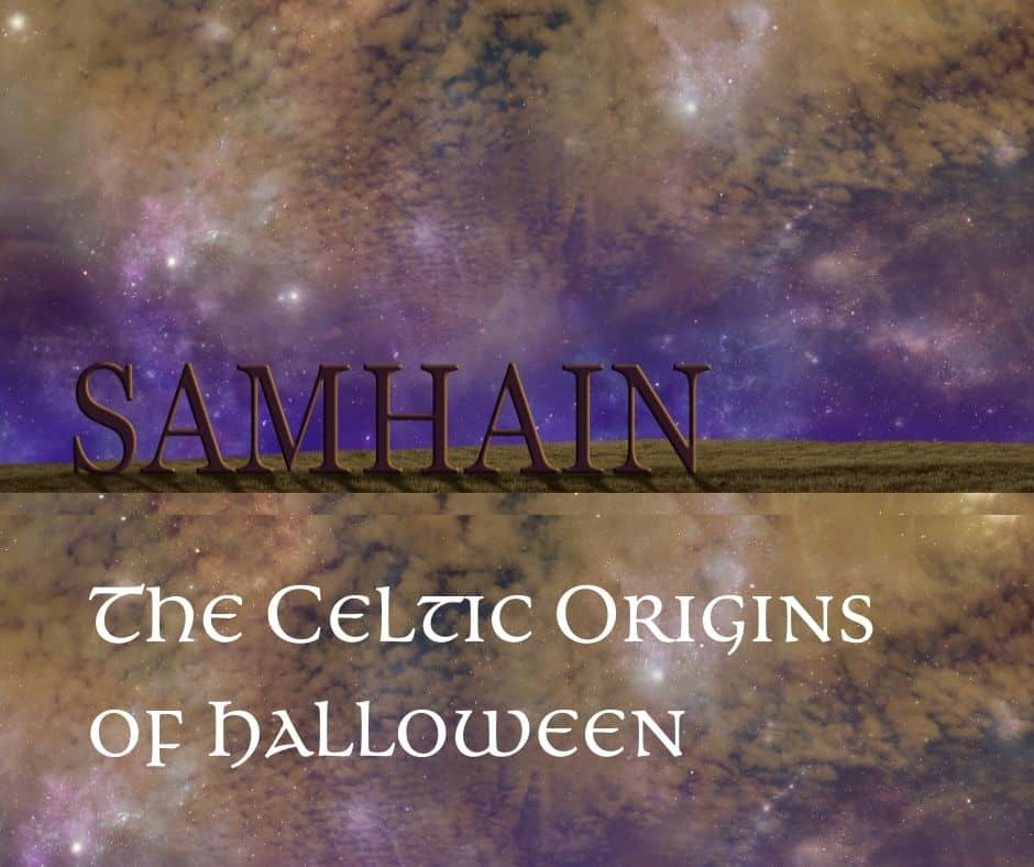 The Celtic origins of Halloween or Samhain featured on a graphic with stars and purple night