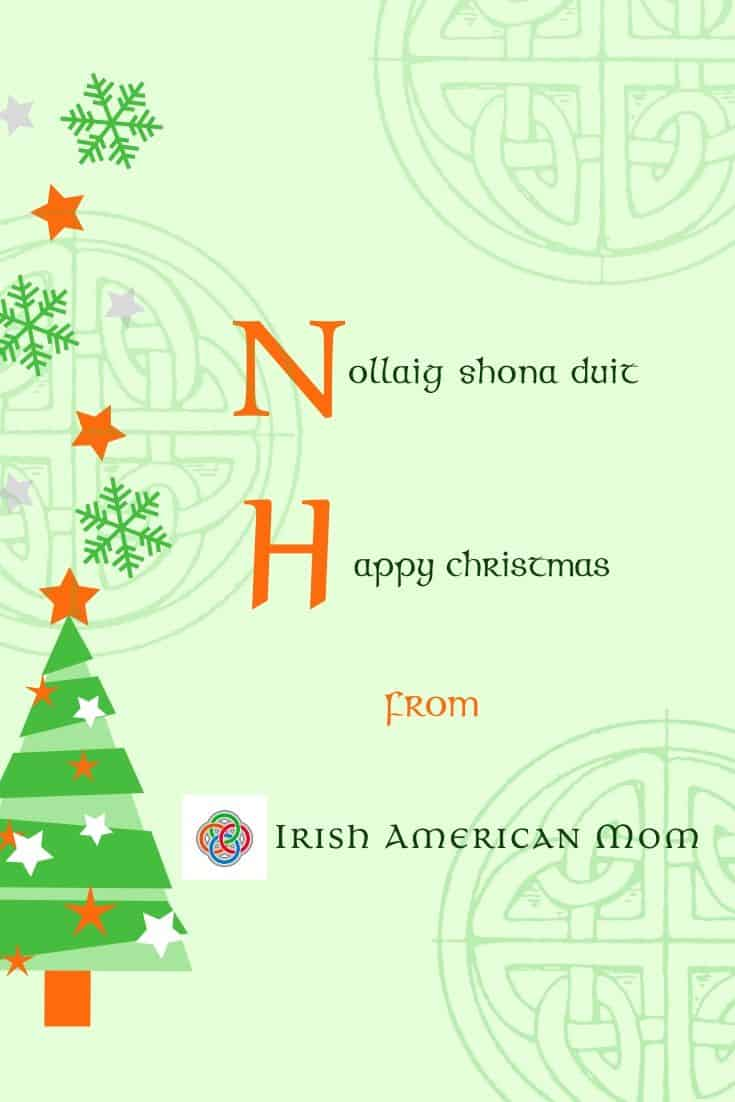 Nollaig Shona Duit Printable Graphic with celtic design and Irish flag colored Christmas tree