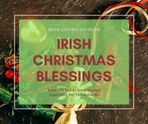 Christmas decoration background for an Irish Christmas Blessings Graphic
