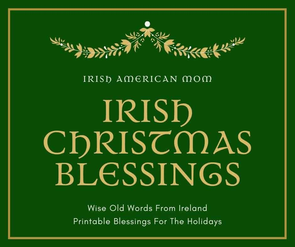 Green and gold graphic for Irish American Mom's Irish Christmas Blessing Collection