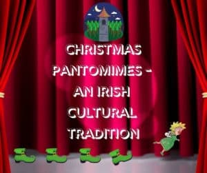 Red curtains open to display the title Christmas Pantomimes An Irish Cultural Tradition