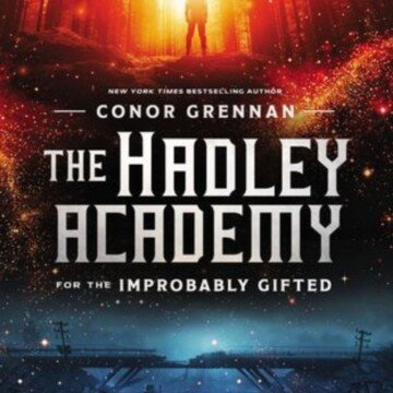 Book cover for the Haley Academy for the Improbably Gifted
