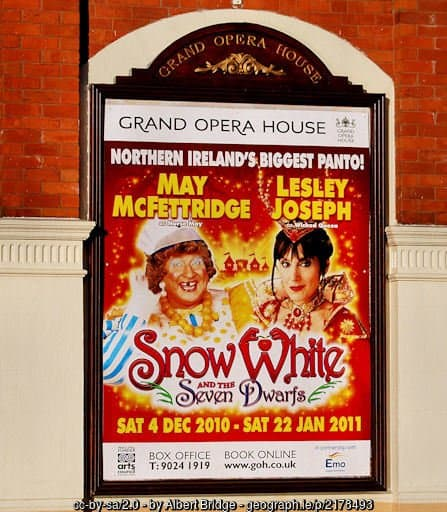 Poster outside the Grand Opera House in Belfast for Snow White A Pantomime