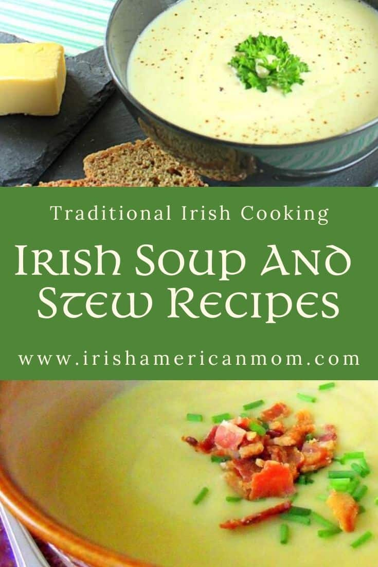 Irish potato soup and Irish potato and leek soup on a graphic for Irish soup and stew recipes with text