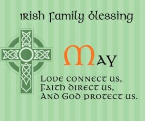 Irish Family Blessing featuring a Celtic Cross and green stripe background