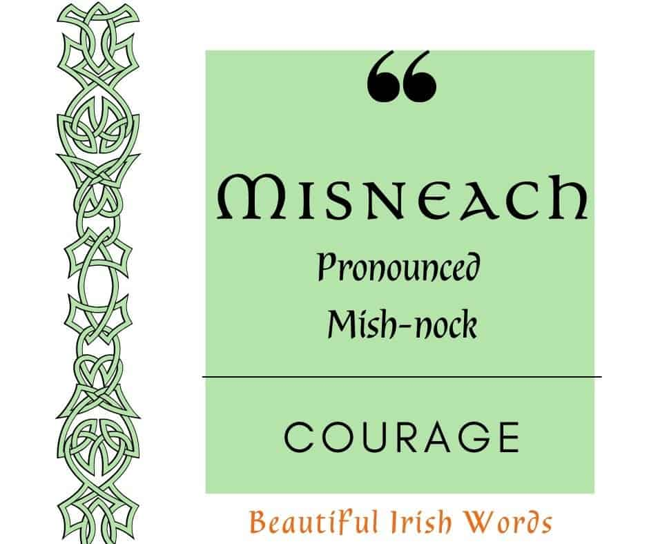 A graphic for the Irish language word Misneach which means Courage, with a green background and green Celtic knot border