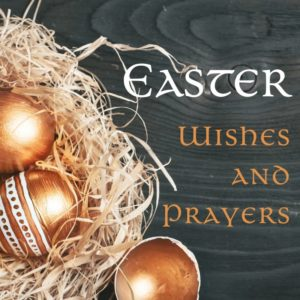 Golden eggs in a straw nest beside the words Easter wishes and prayers