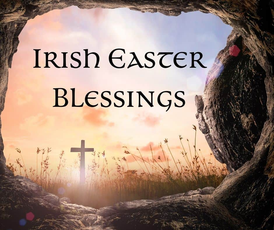 Graphic for Irish Easter Blessings showing sunlight and the cross of Jesus through the opening of his tomb