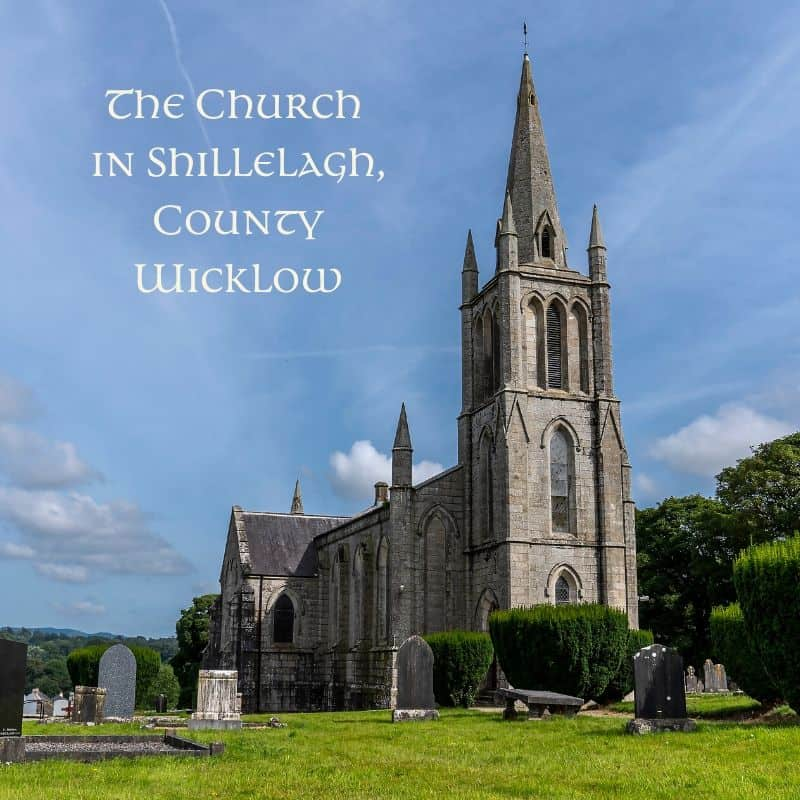 An Irish church with a steeple to the front in the village of Shillelagh County Wicklow Ireland