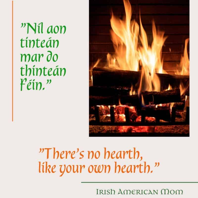 Blazing fire in a hearth illustrating the Irish saying there is no hearth, like your own hearth