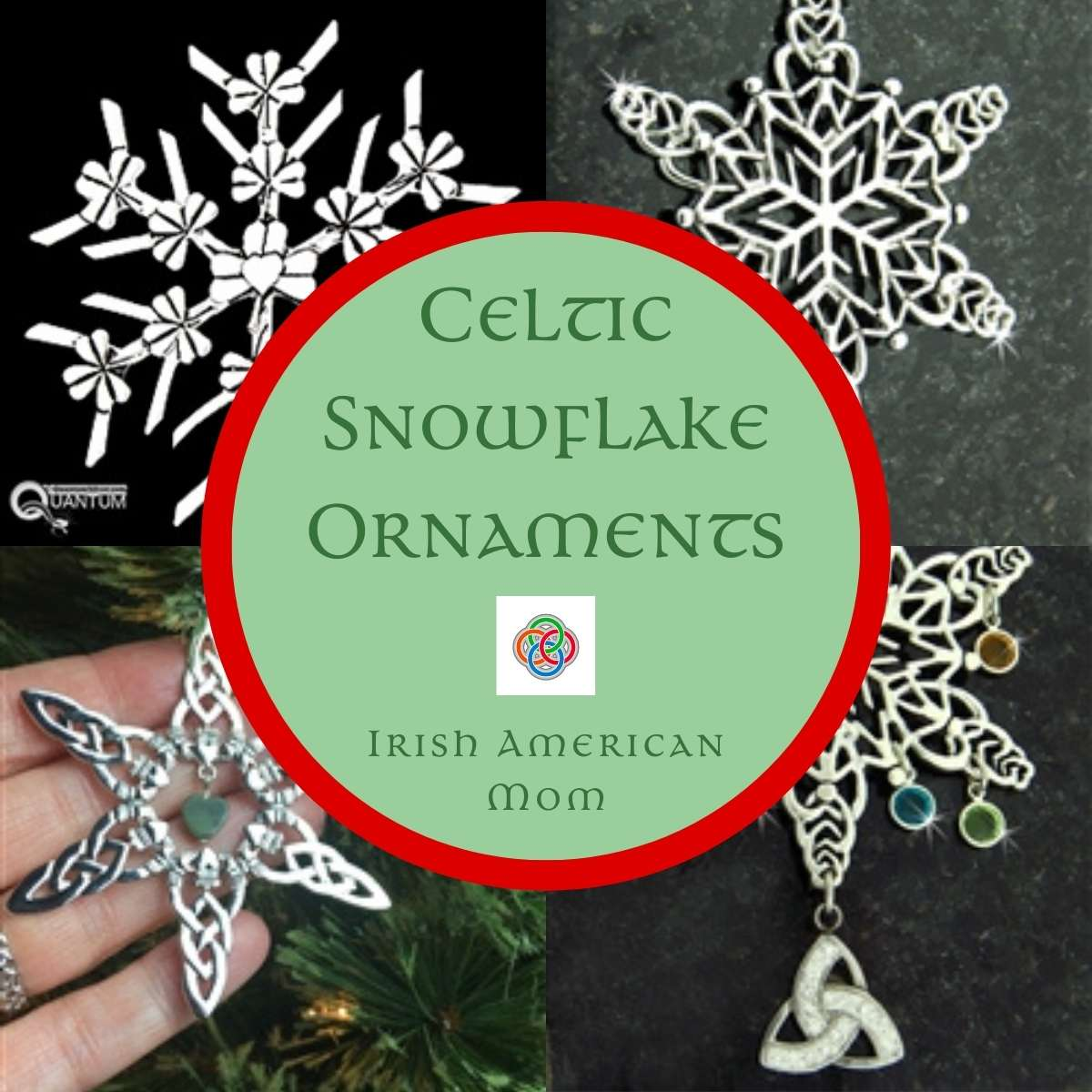 Four picture collage featuring silver snowflake ornaments with Celtic design and text on a circular highlight box
