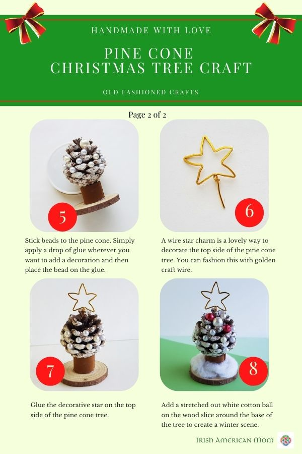 Photographic and text instructions for a pine cone Christmas tree craft